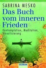 Das Buch vom inneren Frieden