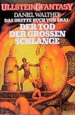 Das Buch von Shai III: Der Tod der goldenen Schlangen