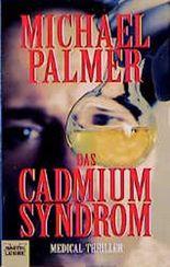 Das Cadmium-Syndrom