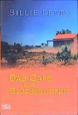 Das Cafe der Glückseeligkeit