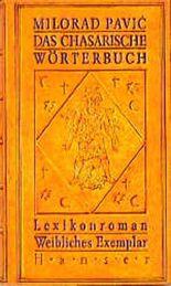 Das Chasarische Wörterbuch. Weibliches Exemplar