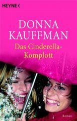 Das Cinderella-Komplott