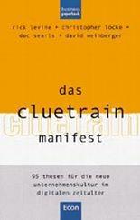Das Cluetrain Manifest