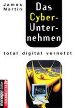 Das Cyber-Unternehmen. Total digital vernetzt