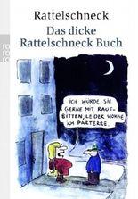 Das dicke Rattelschneck Buch
