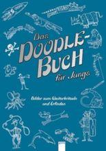 Das Doodle-Buch für Jungs. Bilder zum Weiterkritzeln und Erfinden