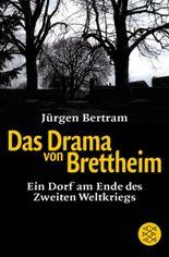 Das Drama von Brettheim