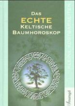 Das echte keltische Baumhoroskop