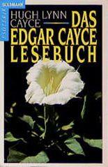 Das Edgar- Cayce - Lesebuch.