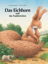 Das Eichhorn und das Nashörnchen