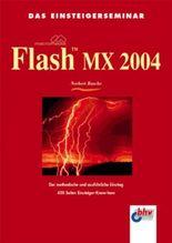 Das Einsteigerseminar Macromedia Flash MX 2004
