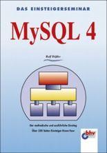 Das Einsteigerseminar MySQL 4