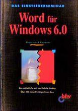 Das Einsteigerseminar Word für Windows 6.0
