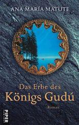 Das Erbe des Königs Gudu