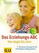 Das Erziehungs-ABC (GU Ratgeber Kinder)