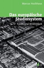 Das europäische Studiosystem