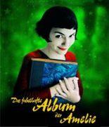 Das fabelhafte Album der Amelie