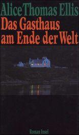 Das Gasthaus am Ende der Welt