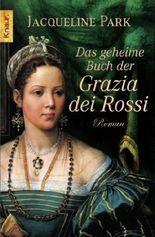 Das geheime Buch der Grazia dei Rossi