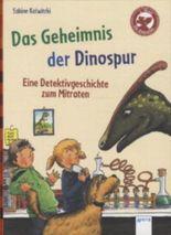 Das Geheimnis der Dinospur