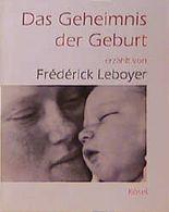 Das Geheimnis der Geburt