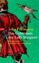 Das Geheimnis der Lady Margaret
