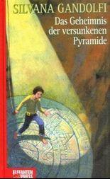 Das Geheimnis der versunkenen Pyramide