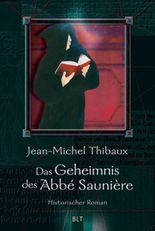 Das Geheimnis des Abbé Saunière