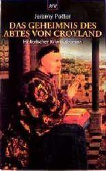 Das Geheimnis des Abtes von Croyland.