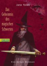 Das Geheimnis des magischen Schwertes
