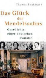 Das Glück der Mendelssohns