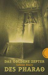 Das goldene Zepter des Pharao