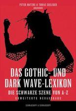 Das Gothic- und Dark Wave-Lexikon