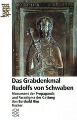 Das Grabdenkmal Rudolfs von Schwaben