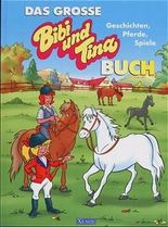 Das grosse Bibi-und-Tina-Buch