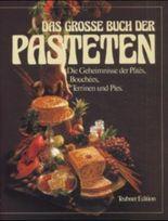Das große Buch der Pasteten