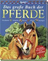 Das große Buch der Pferde