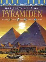 Das große Buch der Pyramiden