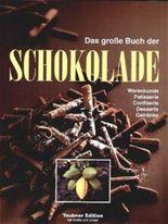 Das große Buch der Schokolade