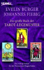 Das große Buch der Tarot-Legemuster