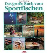 Das grosse Buch vom Sportfischen