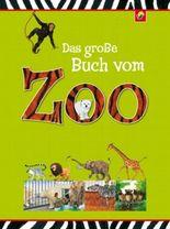 Das große Buch vom Zoo