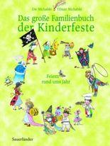 Das große Familienbuch der Kinderfeste