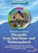 Das grosse Feng-Shui Haus- und Wohnungsbuch