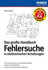 Das große Handbuch Fehlersuche in elektronischen Schaltungen