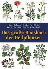 Das große Hausbuch der Heilpflanzen