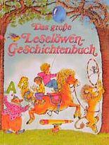 Das große Leselöwen-Geschichtenbuch