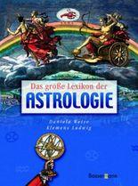 Das große Lexikon der Astrologie