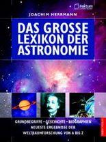 Das große Lexikon der Astronomie