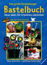 Das große Ravensburger Bastelbuch